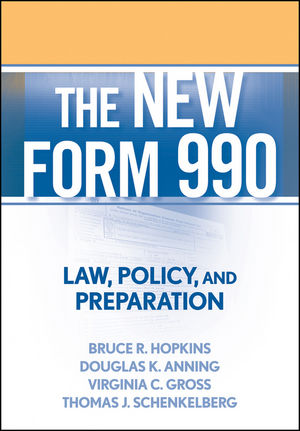 The New Form 990: Law, Policy, and Preparation (0470482710) cover image