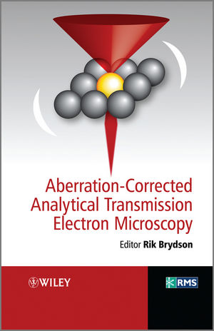 Aberration-corrected Analytical Electron Microscopy (0470518510) cover image