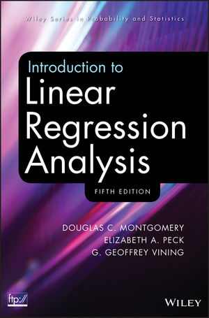 Introduction to Linear Regression Analysis, 5th Edition (0470542810) cover image