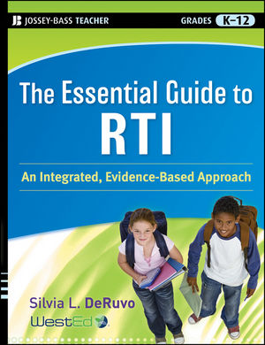 The Essential Guide to RTI: An Integrated, Evidence-Based Approach (0470548010) cover image