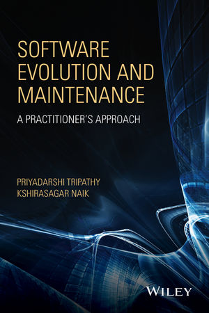 Software Evolution and Maintenance: A Practitioner's Approach