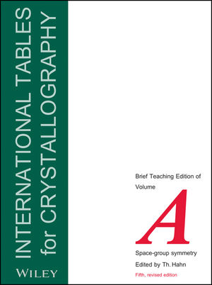 International Tables for Crystallography, Volume A, 5th Edition, Space Group Symmetry: Brief Teaching Edition