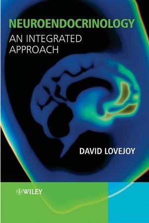 Neuroendocrinology: An Integrated Approach
