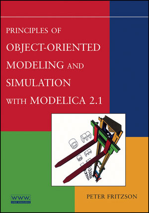 Principles of Object-Oriented Modeling and Simulation with Modelica 2.1 (0470937610) cover image