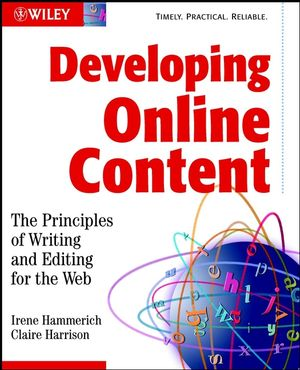 Developing Online Content: The Principles of Writing and Editing for the Web (0471146110) cover image