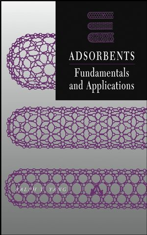 Adsorbents: Fundamentals and Applications (0471297410) cover image