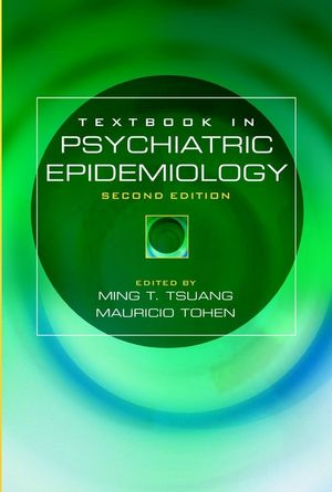 Textbook in Psychiatric Epidemiology, 2nd Edition