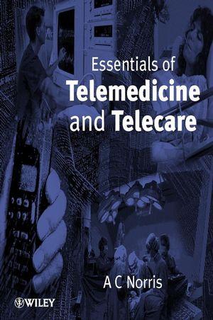 Essentials of Telemedicine and Telecare (0471531510) cover image