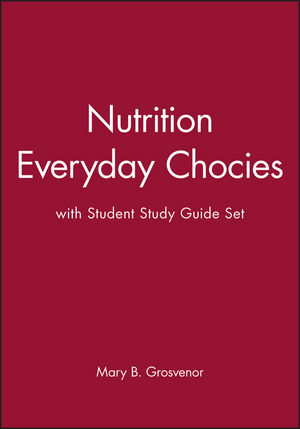 Nutrition Everyday Chocies 1e with Student Study Guide Set
