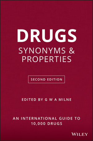 Drugs: Synonyms and Properties, 2nd Edition