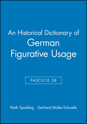 An Historical Dictionary of German Figurative Usage, Fascicle 58