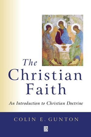 The Christian Faith: An Introduction to Christian Doctrine