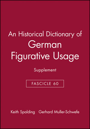 An Historical Dictionary of German Figurative Usage, Fascicle 60: Supplement