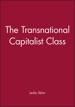 The Transnational Capitalist Class (0631224610) cover image
