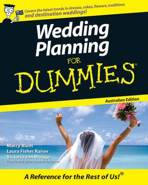 Wedding Planning For Dummies<sup>&#174;</sup>, Australian Edition