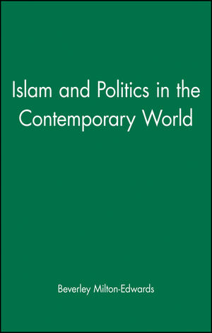 Islam and Politics in the Contemporary World