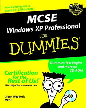 MCSE Windows<sup>&#174;</sup> XP Professional For Dummies<sup>&#174;</sup>