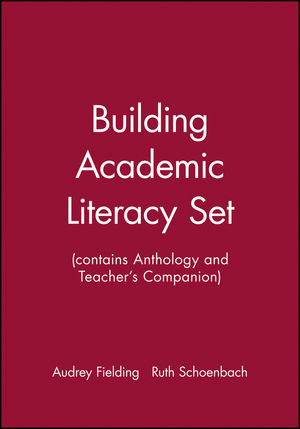 Building Academic Literacy Set (contains Anthology and Teacher's Companion)