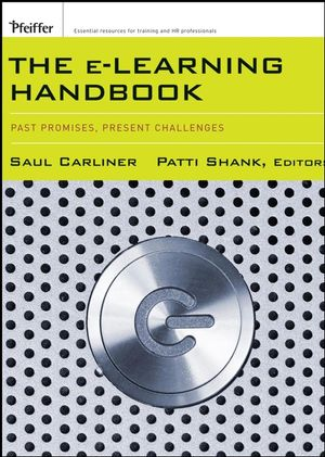 The E-Learning Handbook: Past Promises, Present Challenges (0787978310) cover image