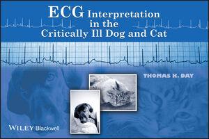 ECG Interpretation in the Critically Ill Dog and Cat