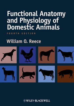 Functional Anatomy and Physiology of Domestic Animals, 4th Edition