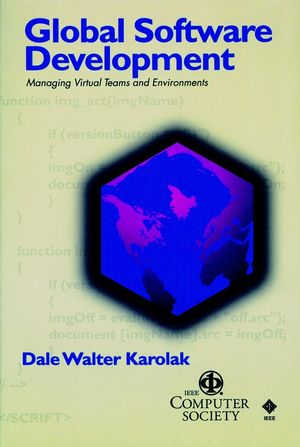 Global Software Development: Managing Virtual Teams and Environments (0818687010) cover image
