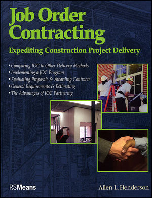 Job Order Contracting: Expediting <span class='search-highlight'>Construction</span> Project Delivery