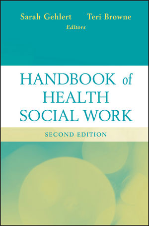 Handbook of Health Social Work, 2nd Edition (1118115910) cover image