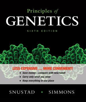 Principles of Genetics, Binder Ready Version, 6th Edition