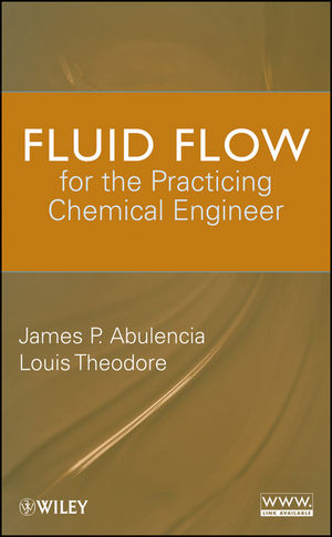Fluid Flow for the Practicing Chemical Engineer (1118215710) cover image