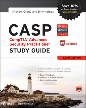 CASP: CompTIA Advanced Security Practitioner Study Guide Authorized Courseware: Exam CAS-001 (1118236610) cover image