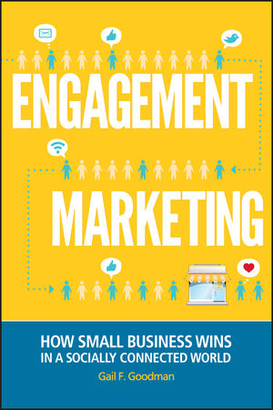 Engagement Marketing: How Small Business Wins in a Socially Connected World (1118237110) cover image