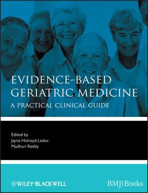 Evidence-Based Geriatric Medicine (1118281810) cover image