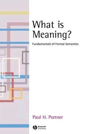 What is Meaning?: Fundamentals of Formal Semantics (1118294610) cover image