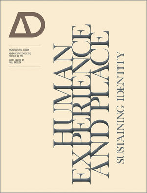 Human Experience and Place: Sustaining Identity (1118336410) cover image