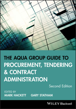 The Aqua Group Guide to Procurement, Tendering and Contract Administration, 2nd Edition (1118346610) cover image