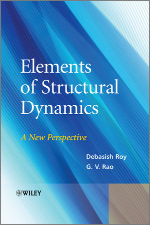 Elements of Structural Dynamics: A New Perspective (1118361210) cover image