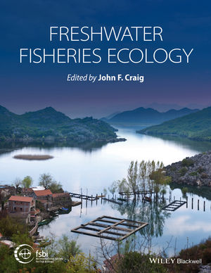 Freshwater Fisheries Ecology (1118394410) cover image