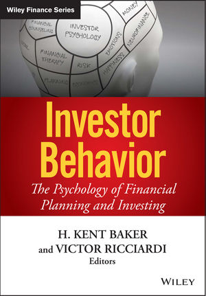 Investor Behavior: The Psychology of Financial Planning and Investing (1118727010) cover image