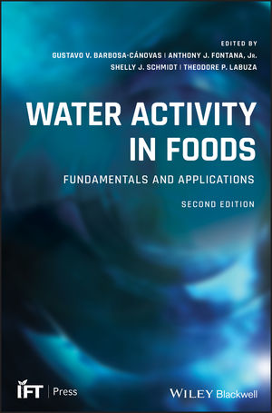 Water Activity in Foods: Fundamentals and Applications