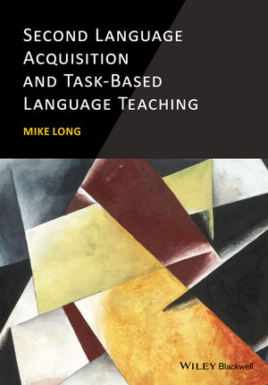 Second Language Acquisition and Task-Based Language Teaching (1118882210) cover image