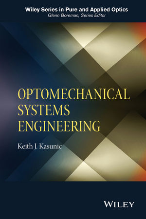 Optomechanical Systems Engineering (1118919610) cover image