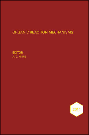 Organic Reaction Mechanisms 2014: An annual survey covering the literature dated January to December 2014