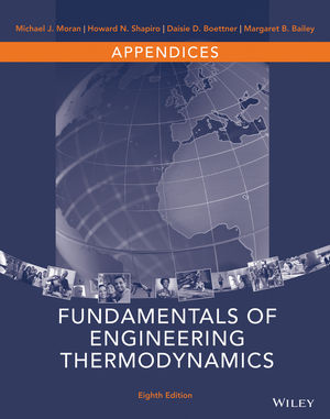 Appendices to accompany Fundamentals of Engineering Thermodynamics, 8e
