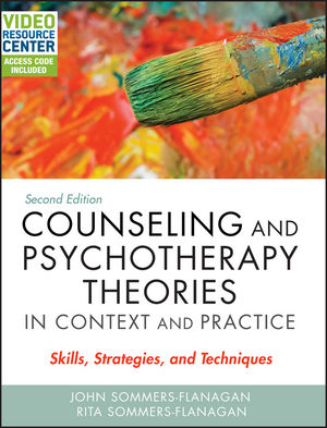Counseling and Psychotherapy Theories in Context and Practice: Skills, Strategies, and Techniques, 2nd Edition (1119087910) cover image