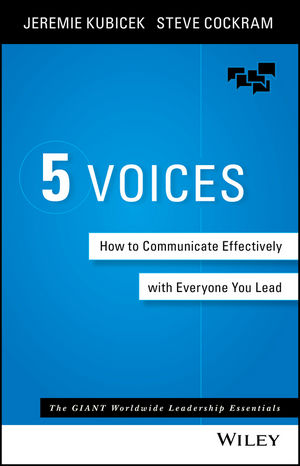 5 Voices: How to Communicate Effectively with Everyone You Lead (1119111110) cover image