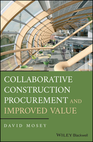 Collaborative <span class='search-highlight'>Construction</span> Procurement and Improved Value