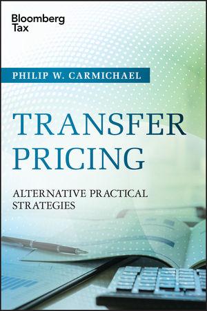 Transfer Pricing: Alternative Practical Strategies
