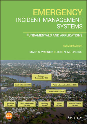 Emergency Incident Management Systems: Fundamentals and Applications, 2nd Edition
