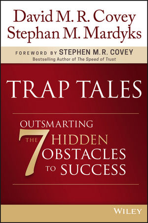 Trap Tales: Outsmarting the 7 Hidden Obstacles to Success (1119365910) cover image